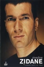 Zinédine Zidane - Comme dans un rêve 2002