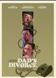 Dad's Divorce (2019)