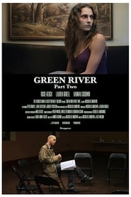 Green River: Part Two (2017)