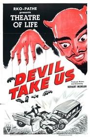 Voir Devil Take Us Film Gratuit Regarder Complet HD