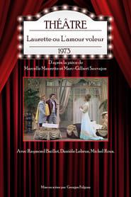 Laurette ou L'amour voleur 1973