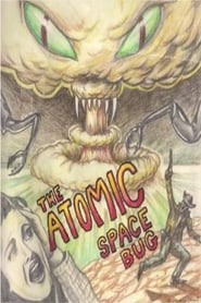 The Atomic Space Bug (1999)
