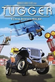 Tugger: The Jeep 4×4 Who Wanted to Fly (2005) online