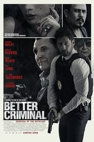 watch BETTER CRIMINAL 2016 online free full movie hd