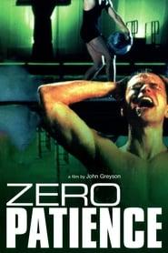 Zero Patience (1993)