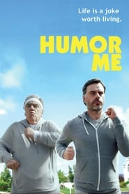 Humor Me (2017) Full Movie Watch Online Free