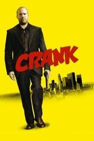 Crank: Veneno en la sangre (2006)
