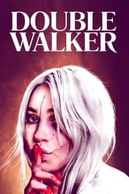 مترجم أونلاين و تحميل Double Walker 2021 مشاهدة فيلم