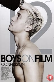 Boys On Film 12: Confession 2014