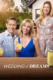 Wedding of Dreams Full Movie