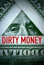 Dirty Money – Bani murdari