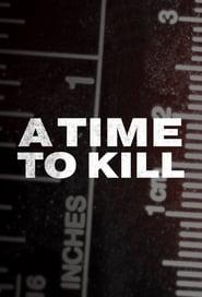 A Time To Kill Season 1 Episode 5