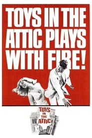 Toys in the Attic (1963)