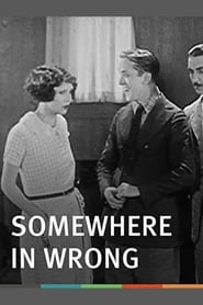 Somewhere In Wrong (1925)
