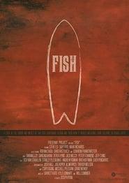 Fish: The Surfboard Documentary 2016