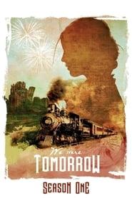 We Were Tomorrow – 1 stagione