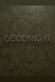 Goodnight (2018)