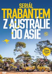 Trabantem z Austrálie do Asie en streaming