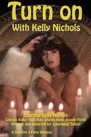 Turn On with Kelly Nichols