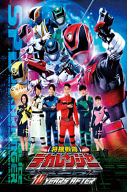 Tokusou Sentai Dekaranger: 10 YEARS AFTER (2015) CDA Online Cały Film