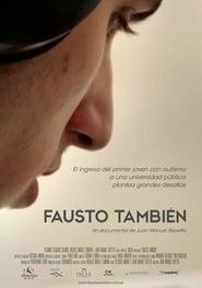 Fausto también (2016) Zalukaj Online