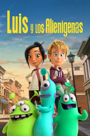 Luis y los alienígenas (2018) | Luis and the Aliens