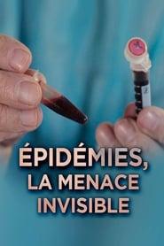 Épidémies : la menace invisible 2014