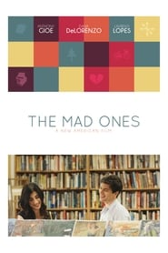 The Mad Ones Full Movie Watch Online Free