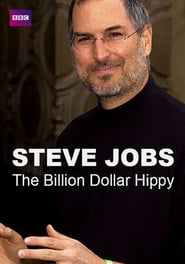 Steve Jobs: Billion Dollar Hippy (2011)