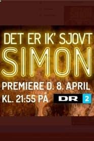 Det er ik´ sjovt, Simon! 2021
