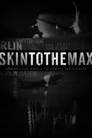 Skin to the Max Season 2