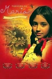 Hoje é Dia de Maria – O Filme