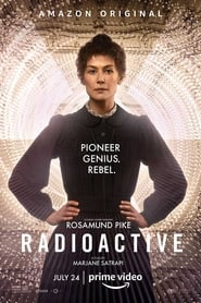 Radioactive (2020) Watch Online Free