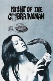 Watch Night of the Cobra Woman (1972)