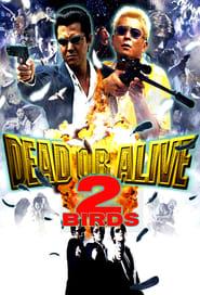 Poster Dead or Alive 2: Birds 2000