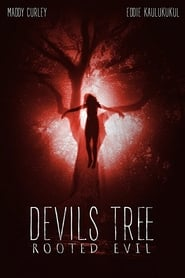 Devil's Tree: Rooted Evil (2018) Full Movie Watch Online Free
