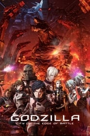 Godzilla: City on the Edge of Battle (2018), desene animate online subtitrat in limba Româna