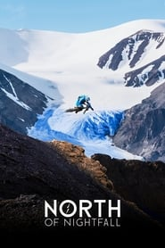 North of Nightfall (2018)