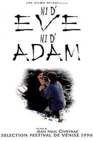 Neither Eve Nor Adam