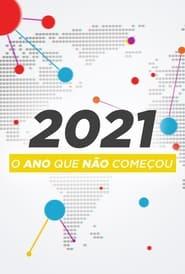 2021: O Ano Que Não Começou (2021) torrent