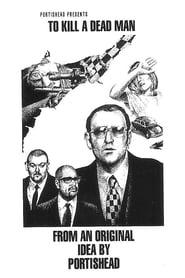 To Kill a Dead Man 1994
