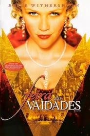 Voir Vanity Fair : La foire aux vanités en streaming complet gratuit | film streaming, StreamizSeries.com