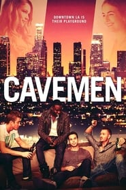 Cavemen - Downtown L.A. is their playground. - Azwaad Movie Database
