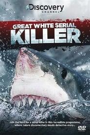 Great White Serial Killer