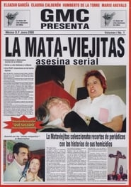 La mata-viejitas: asesina serial 2006