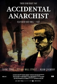 Regarder Accidental Anarchist