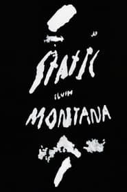 Static Slush Montana (2021)