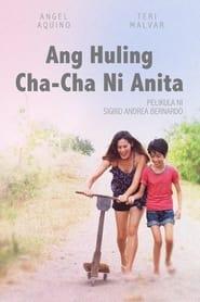 Watch Ang Huling Cha-Cha Ni Anita (2013)
