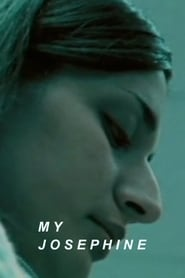 My Josephine (2003)