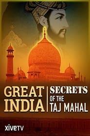 Тайните на Тадж Махал / Secrets of the Taj Mahal (2011)
